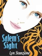 Salem's Sight ebook by Lyn Stanzione
