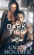 Dark Tide - The Inland Seas Series, #5 ebook by Gwyn McNamee