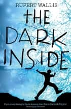 The Dark Inside eBook by Rupert Wallis