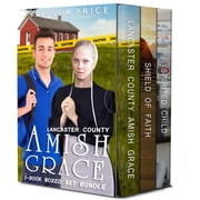 Lancaster County Amish Grace 3-Book Boxed Set - Lancaster County Amish Grace Series, #4 ebook by Rebecca Price