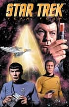 Star Trek: Year Four ebook by Tischman, David; Conley, Steve; Purcell,...
