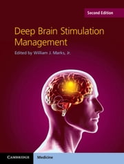 Deep Brain Stimulation Management ebook by William J. Marks, Jr