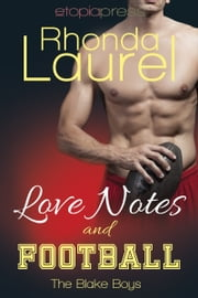 Love Notes and Football ebook by Rhonda Laurel
