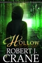 Hollow ebook by Robert J. Crane