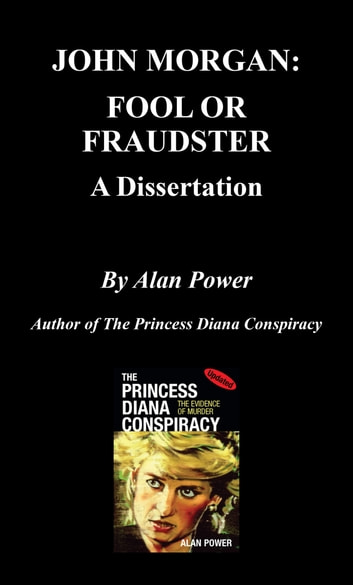 John Morgan, Fool or Fraudster ebook by Alan Power