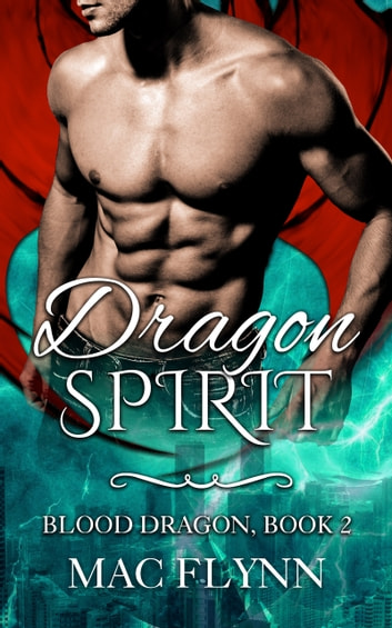Dragon Spirit ebook by Mac Flynn