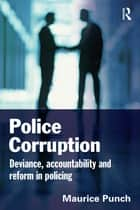 Police Corruption ebook by Maurice Punch