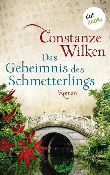 Das Geheimnis des Schmetterlings - Roman ebook by Constanze Wilken