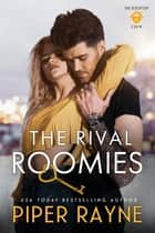 The Rival Roomies ebook by