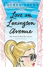 Love on Lexington Avenue ebook by