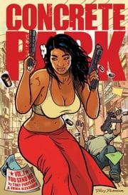 Concrete Park Volume 1: You Send Me ebook by Tony Puryear, Tony Puryear