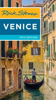 Rick Steves Venice ebooks by Rick Steves, Gene Openshaw