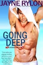 Going Deep ebook by Jayne Rylon