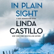 In Plain Sight - A Kate Burkholder Short Mystery audiobook by Linda Castillo