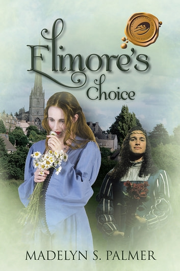 Elinore's Choice ebook by Madelyn S. Palmer