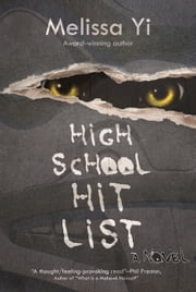 High School Hit List ebook by Melissa Yi, Melissa Yuan-Innes