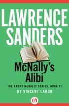 McNally's Alibi ebook by Lawrence Sanders,Vincent Lardo