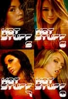 Hot Stuff Collected Edition 2 – Volumes 5-8 ebook by Tina Samuels