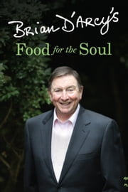 Brian D'Arcy's Food for the Soul ebook by Brian D'Arcy