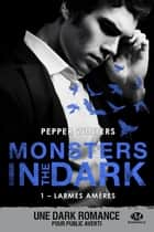 Larmes amères - Monsters in the Dark, T1 ekitaplar by Joëlle Touati, Pepper Winters