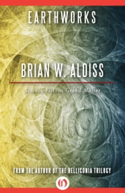 Earthworks ebook by Brian W. Aldiss