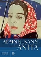 Anita eBook by Alain Elkann