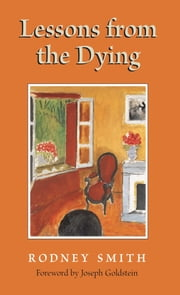Lessons from the Dying ebook by Rodney Smith,Joseph Goldstein