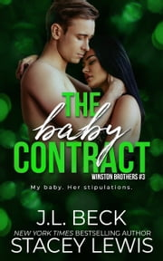 The Baby Contract ebook by J.L. Beck, Stacey Lewis