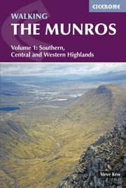 Walking the Munros Vol 1 - Southern, Central and Western Highlands ebook by Steve Kew