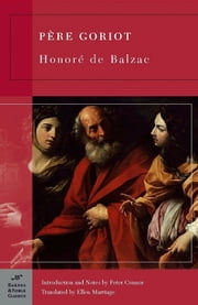 Pere Goriot (Barnes & Noble Classics Series) ebook by Honore de Balzac, Peter Connor, Peter Connor,...