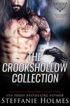 The Crookshollow Collection - 6 hot paranormal romance novels ebook by