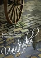 Unintended ebook by Sara Biddle, Murandy Damodred, Justine Alley Dowsett
