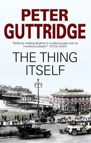 Thing Itself, The ebook by Peter Guttridge