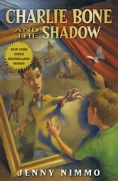 Children of the Red King #7: Charlie Bone and the Shadow ebook by Jenny Nimmo