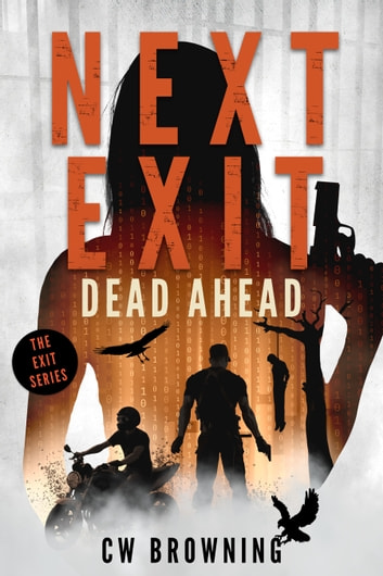 Next Exit, Dead Ahead ebook by CW Browning