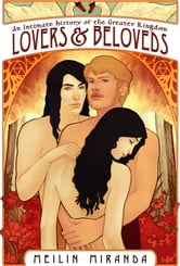 Lovers and Beloveds ebook by MeiLin Miranda