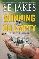 Running on Empty ebook by SE Jakes