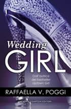 Wedding Girl Ebook di Raffaella V. Poggi