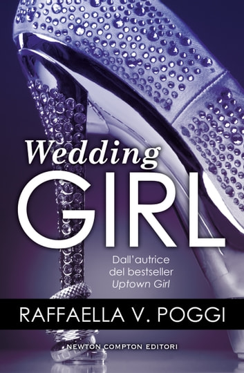 Wedding Girl ebook by Raffaella V. Poggi