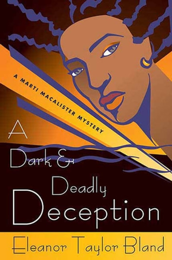 A Dark and Deadly Deception ebook by Eleanor Taylor Bland