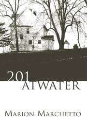 201 Atwater ebook by Marion Marchetto
