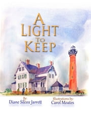 A Light to Keep ebook by Diane Silcox Jarrett