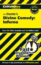 CliffsNotes on Dante's Divine Comedy-I Inferno ebook by Nikki Moustaki, James L. Roberts