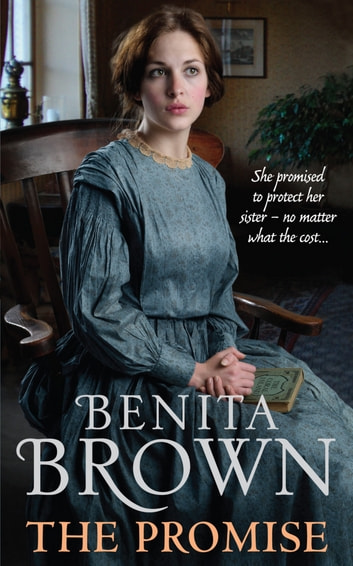 The Promise - A powerful saga of the strength of love ebook by Benita Brown
