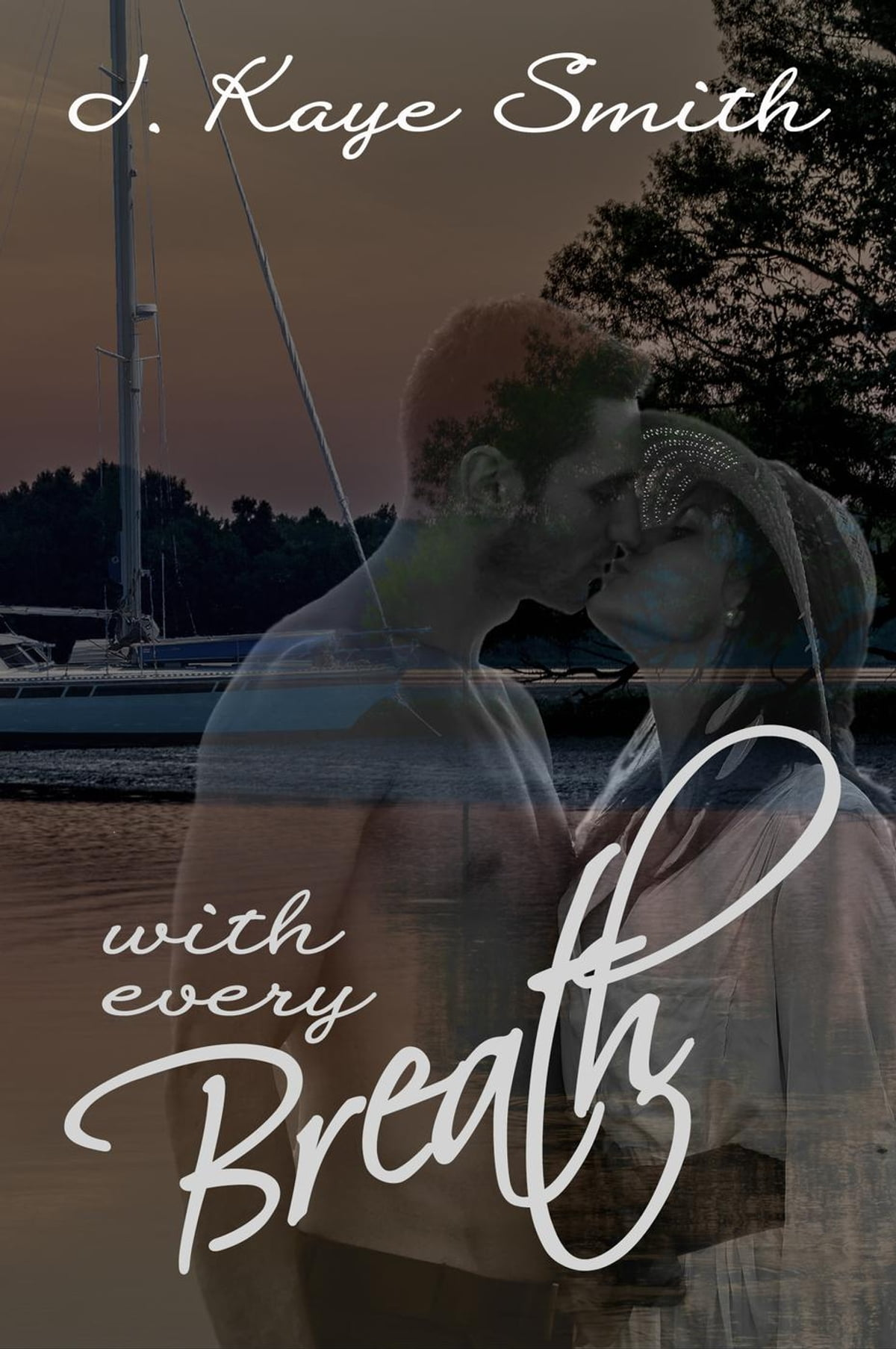 With Every Breath ebook by J  Kaye Smith - Rakuten Kobo
