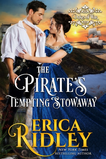The Pirate's Tempting Stowaway - A Regency Romance ebook by Erica Ridley