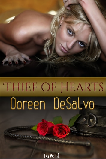 Thief of Hearts Boxed Set ebook by Doreen DeSalvo