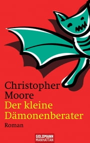 Der kleine Dämonenberater - Roman ebook by Christopher Moore