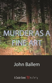 Murder as a Fine Art - A Laura Janeway Mystery ebook by John Ballem