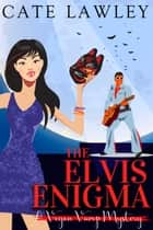 The Elvis Enigma 電子書 by Cate Lawley